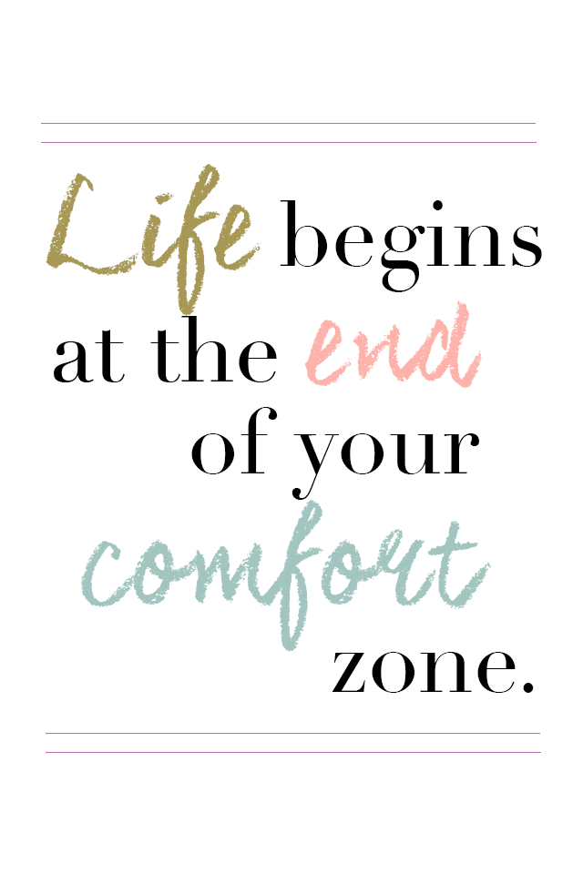 Life Begins At The End Of Your Comfort Zone Quote : begins, comfort, quote, Begins, Comfort, Zone.