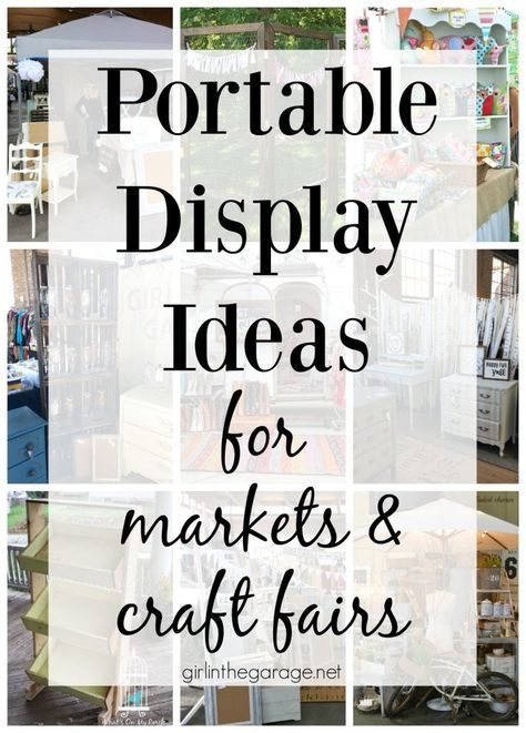 Portable Display Ideas for Markets and Fairs - Girl in the Garage® #craftfairs