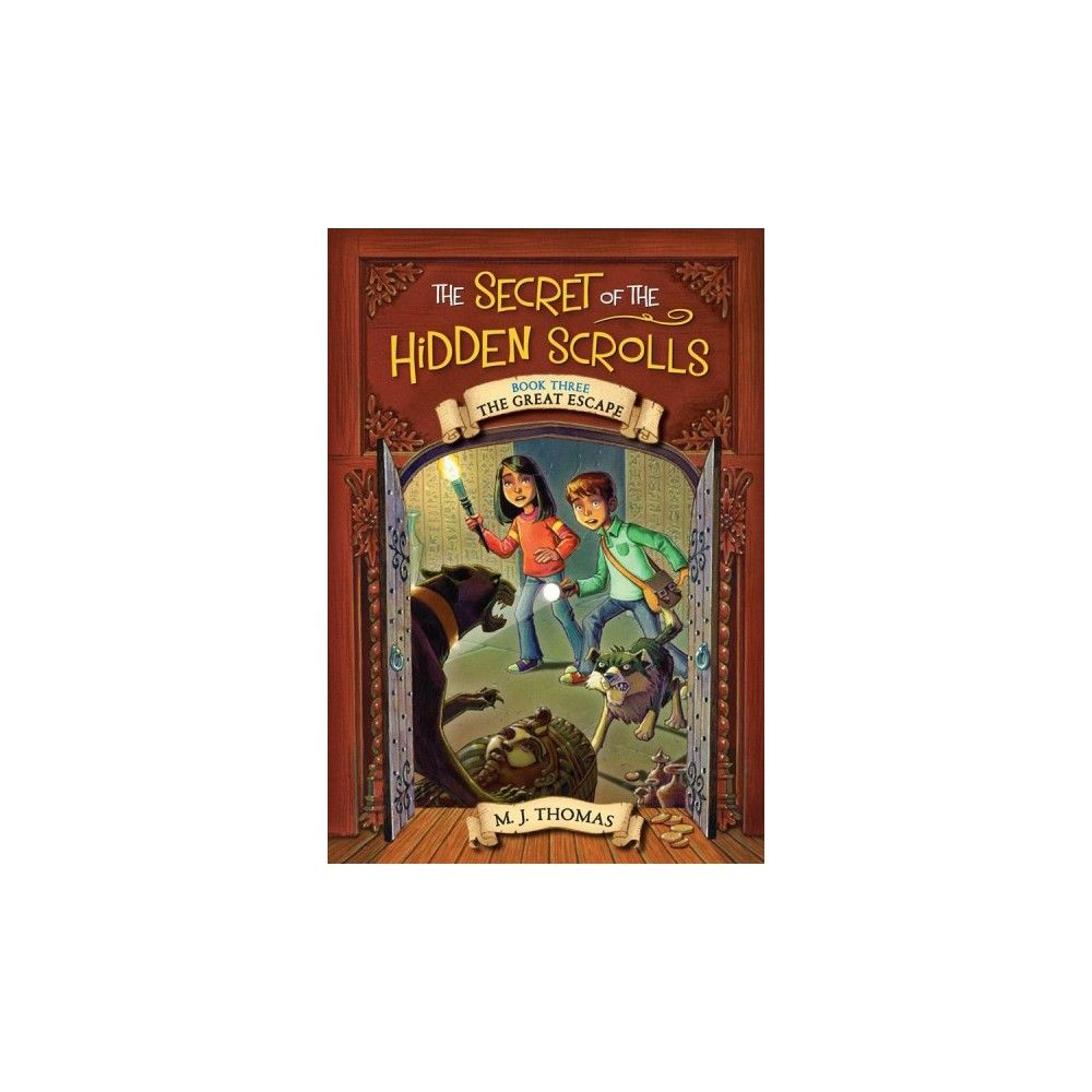 The Secret of the Hidden Scrolls Book 3 The Great Escape