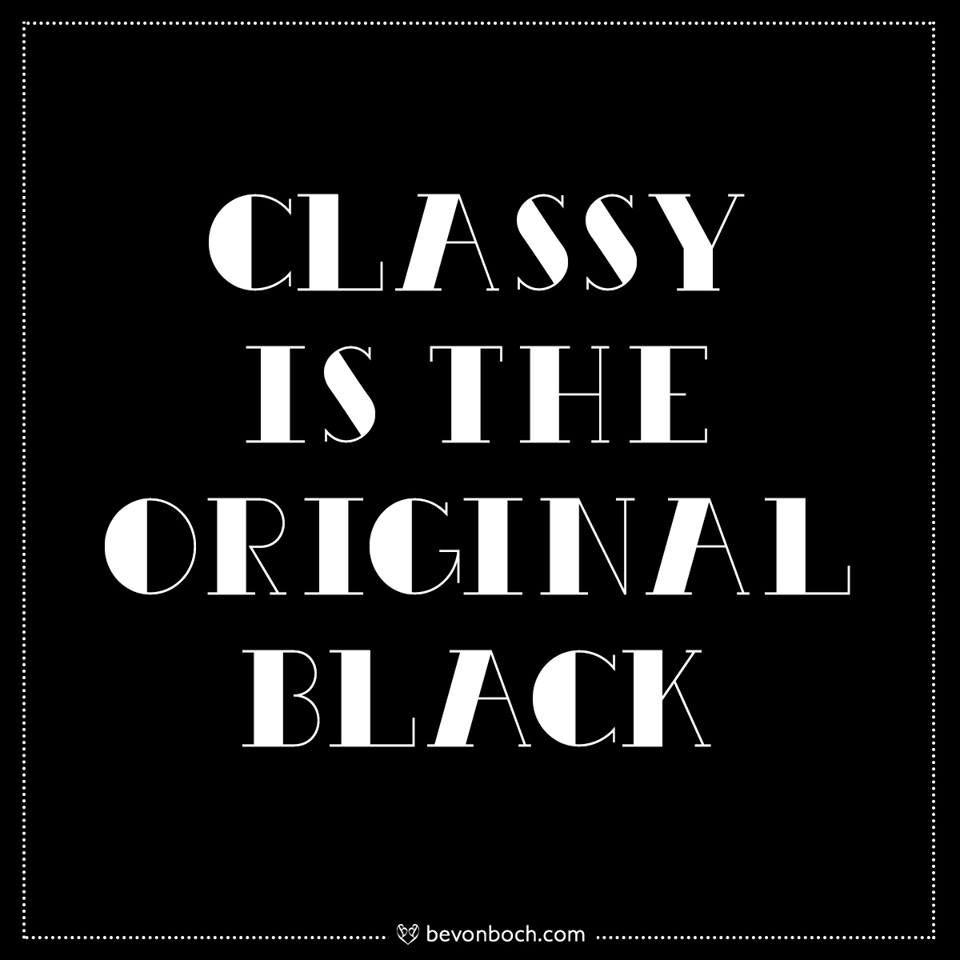 Classy ist the original black bevonboch