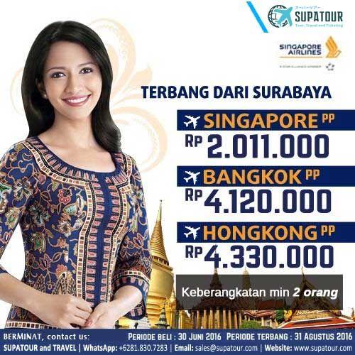 Promo Tiket Pesawat By Singapore Airlines Periode Beli S D 30 Juni 2016 Periode Terbang S D 31 Agustus 2016 Surabaya Singapo Bangkok Pesawat Penerbangan