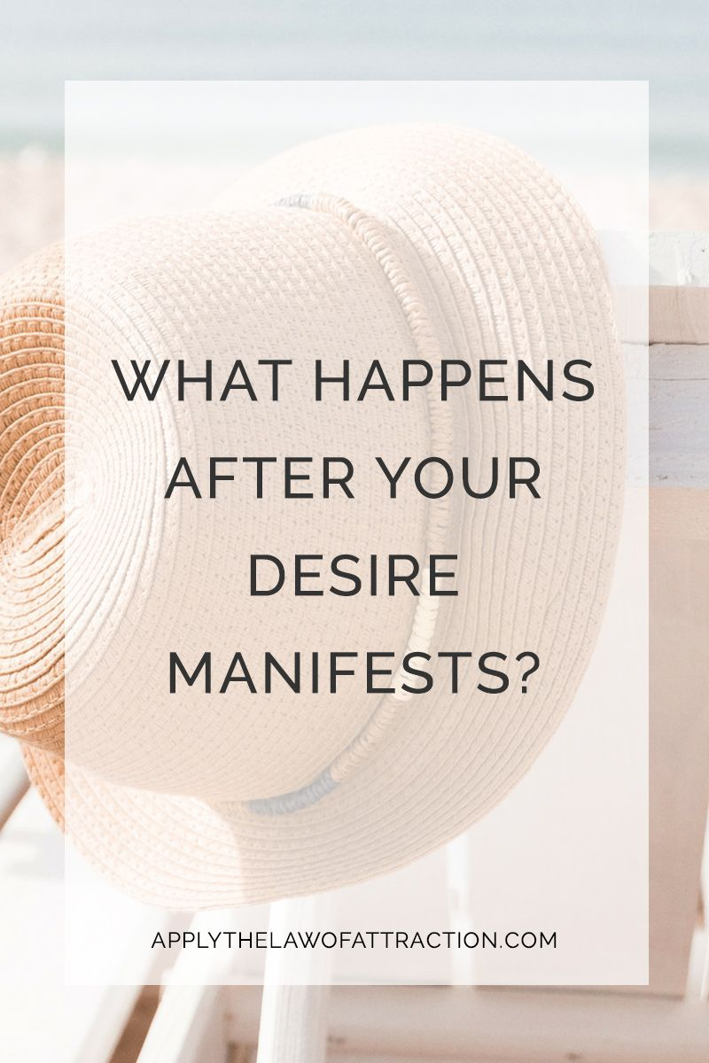 What happens after you use the Law of Attraction to manifest your desire? Click to find out...