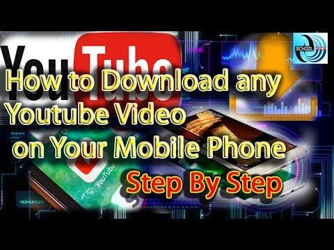 How to Download any You Tube Videos Your Mobile Phone 100