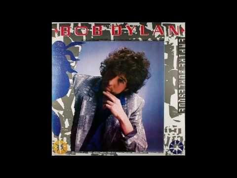 Bob Dylan New Danville Girl Empire Burlesque Outtake Alternate Versi Bob Dylan Dylan Vintage Vinyl Records