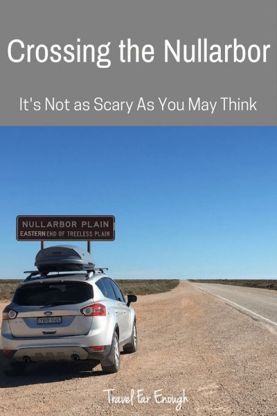 Crossing the Nullarbor Plain in Australia | Travel Far Enough | I expected crossing the Nullarbor to feel isolated but it couldn't have been further from the truth. The key is in the preparation.