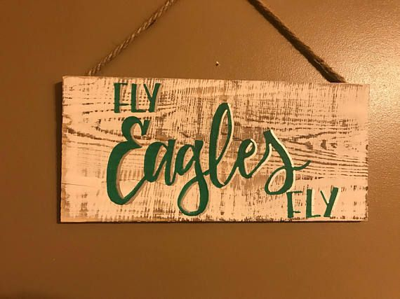 d64a2e31afa Philadelphia Eagles Wooden Sign - Fly Eagles Fly E-A-G-L-E-S EAGLES!! Our Philadelphia  Eagles are