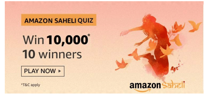 Amazon Saheli Quiz Answers & Win ₹10000 (Revealed in 2020