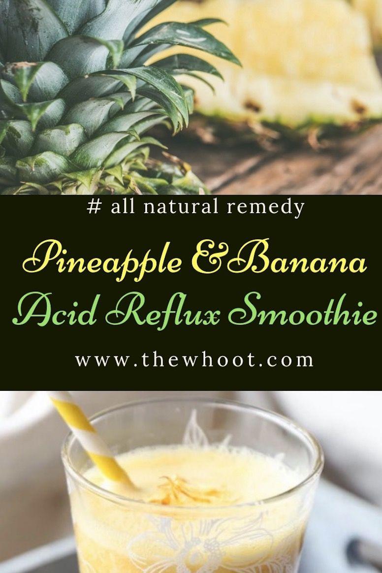 Pineapple Banana Acid Reflux Smoothie | Health | Acid reflux