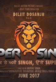 Super Singh 2017 Full Punjabi Movie Watch Online Dailymotion