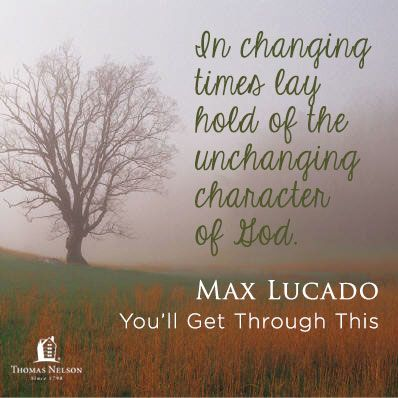 You Ll Get Through This Quotes Cool A Short Excerpt From You'll Get Through This By Max Lucado Click