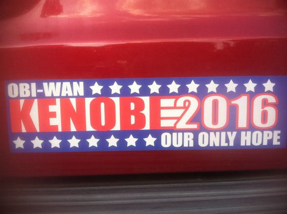 Change the course of the nation and even the galaxy with this awesome bumper sticker at a whopping 3 x 11 5 inches this bumper sticker is perfect