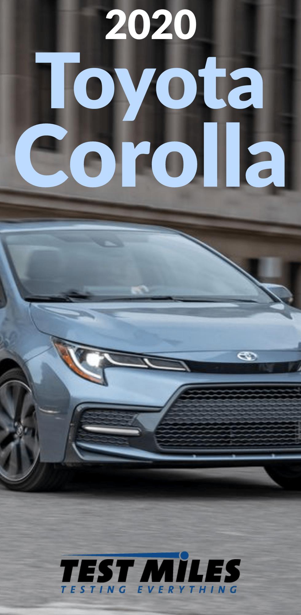 2020 Toyota Corolla Test Drive Toyota Corolla Toyota Corolla