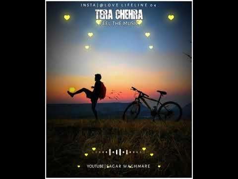 Tera Chehra WhatsApp Status || Arijit Singh WhatsApp ...