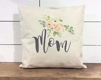Mother\'s Day Pillow - Mother\'s Day Gift - Mother\'s Day Pillow Cover ...