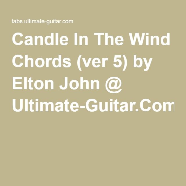 Candle In The Wind Chords Ver 5 By Elton John Ultimate Guitar