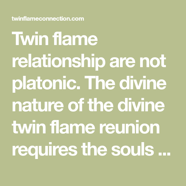 Twin flames on plato History of