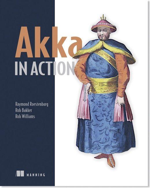 Akka in action / tekijä Raymond Roestenburg.