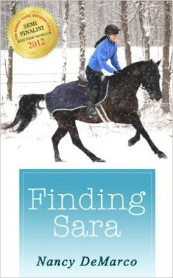 Riding & Writing...: Finding Sara by Nancy DeMarco