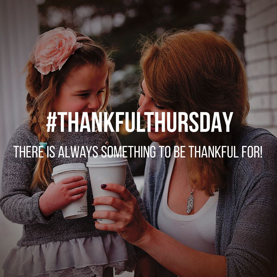 It's Thankful Thursday! With the Thanksgiving Holiday
