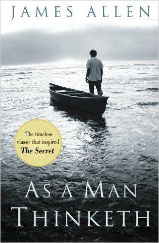 As a Man Thinketh - James Allen, Charles Conrad
