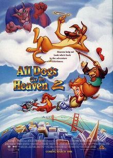 All Dogs Go To Heaven 2 Animated Movie Posters Childhood Movies
