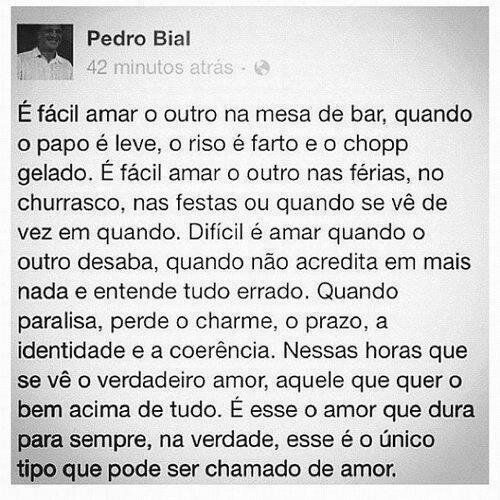 Pedro Bial Amorizade Pinterest Amar Os Outros Amor E Frases