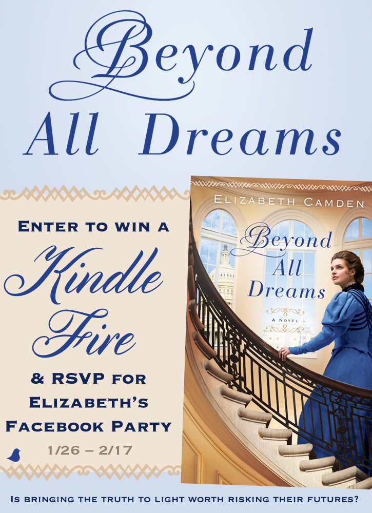 Elizabeth Camden Is Celebrating The Release Of Her Latest Novel Beyond All Dreams With A Kindle Fire Giveaway Sweet Romance Books Book Giveaways Book Blog