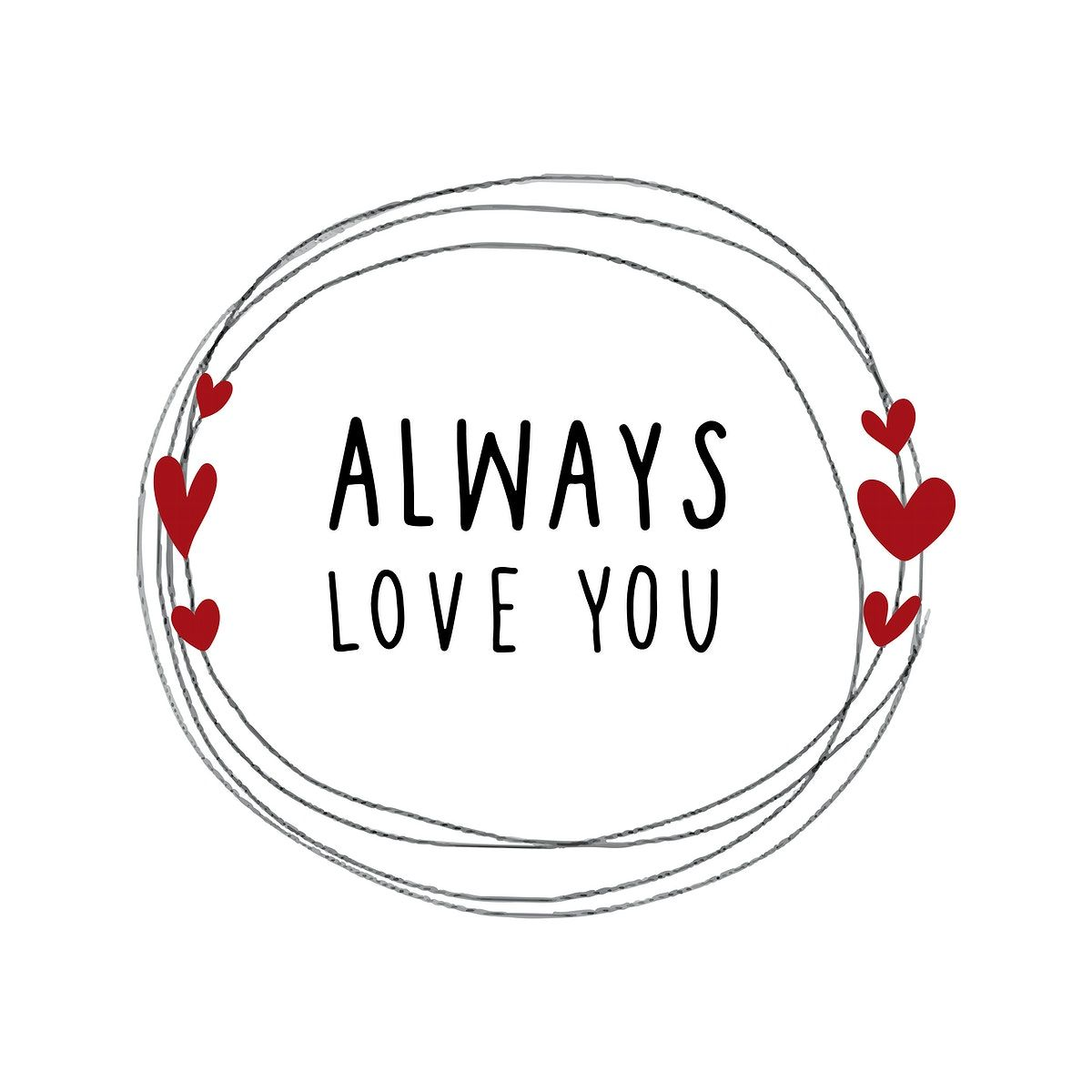Download Doodle heart frame with always love you text vector   free ...
