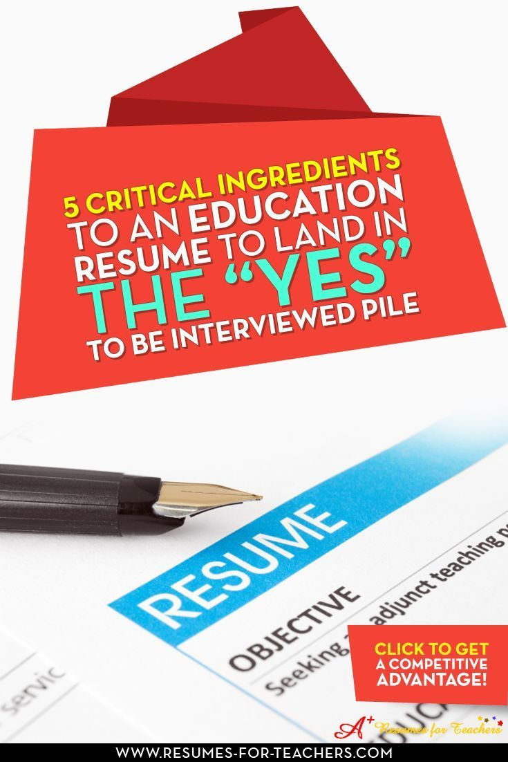 Five Critical Resume Writing Strategies for Teachers and Other ...