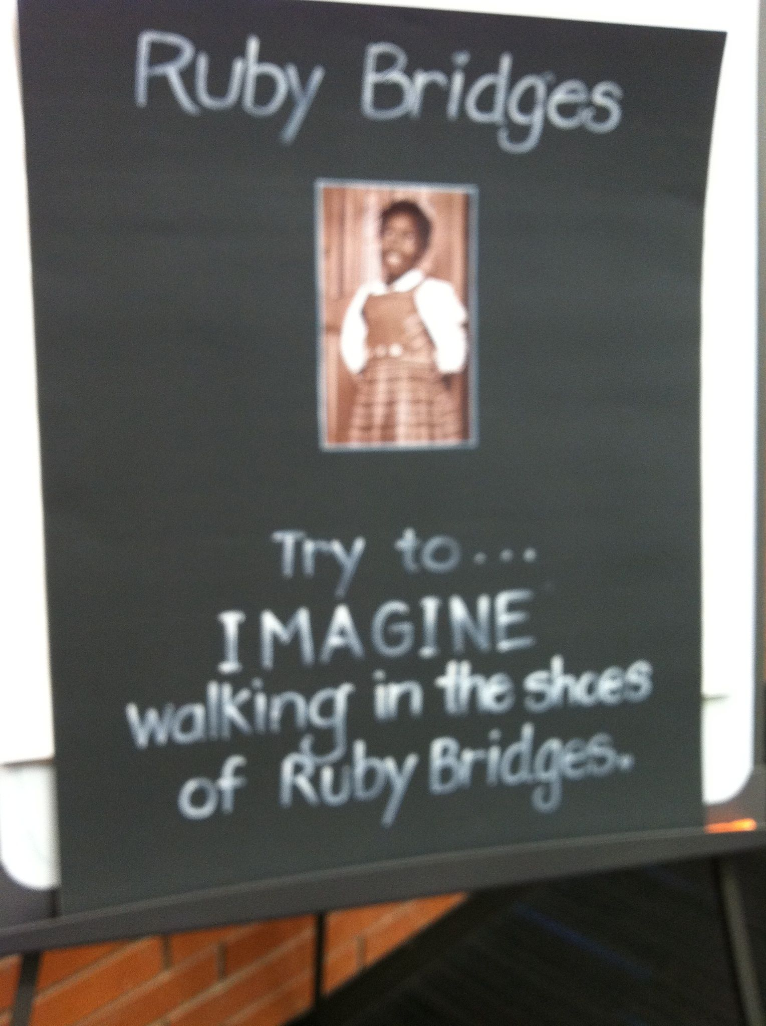 A Sample Poster To Use With The Ruby Bridges Lesson