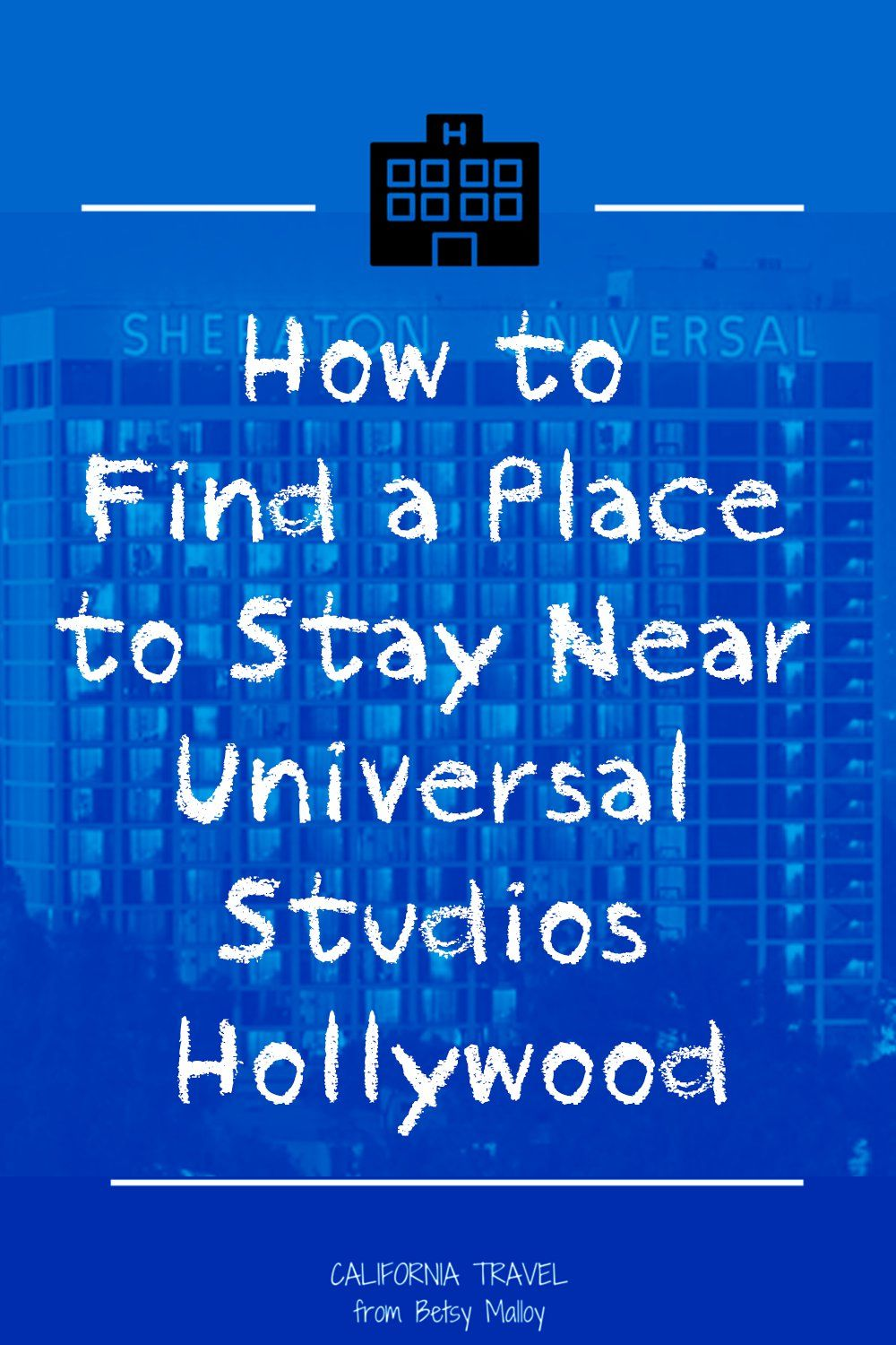 The 9 Best Hotels Near Universal Studios Hollywood To Book In 2019