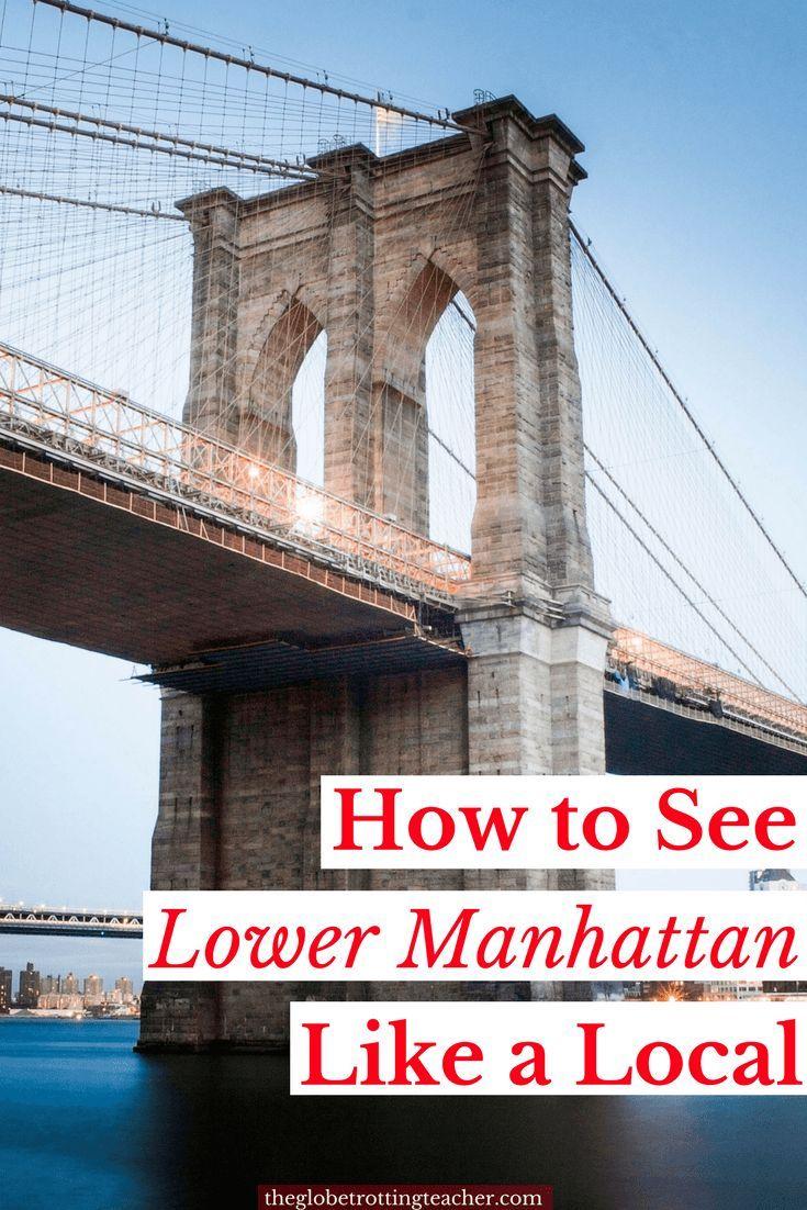 Planning New York City Travel? Explore Lower Manhattan like a Local + Get a FREE PDF with the 2-day Itinerary! #travel #newyork #newyorkcity #NYC #brooklynbridge #nycfood #manhattan