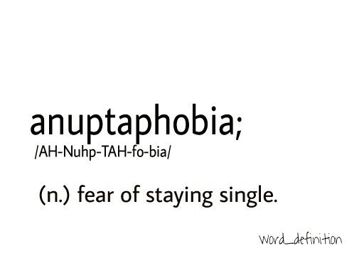 Fear of staying single