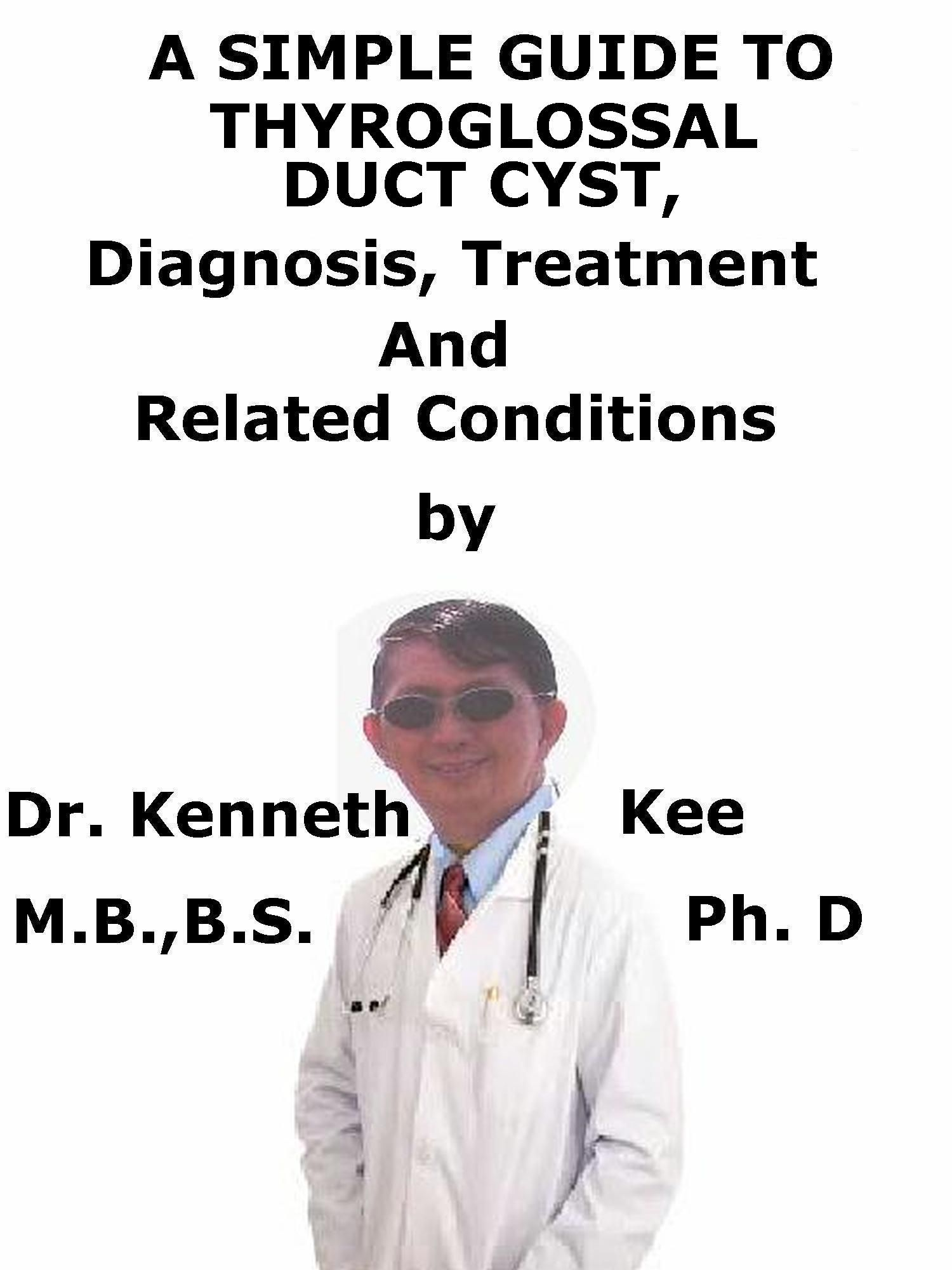 A Simple Guide To Thyroglossal Duct Cyst, Diagnosis, Treatment And ...
