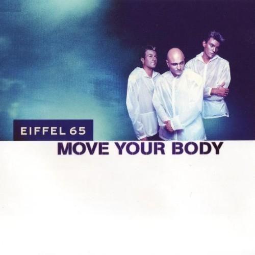 Eiffel 65 – Move Your Body (single cover art)