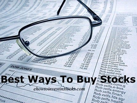 Best Way To Buy Stocks Investing In Stocks