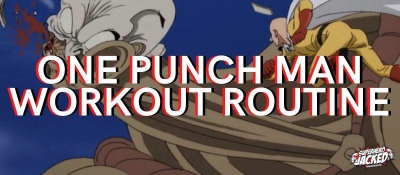 One Punch Man Workout Routine: Train like Saitama Sutora ...