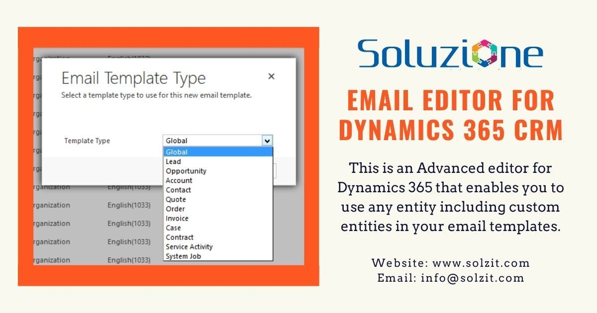 Solzeditor Is An Advanced Editor That Overcomes All The Limitations Of Out Of The Box Dynamics Crm Email Templa Personal Marketing Email Editor Email Templates