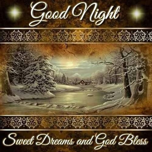 Good Night Image #5649   Good Night, Sweet Dreams And God Bless   View