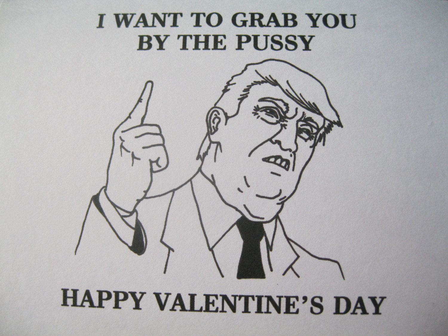 funny donald trump valentines card rude naughty girlfriend gift dirty wife president grab her by the pussy joke silly adult humour sexy - Dirty Valentines Jokes