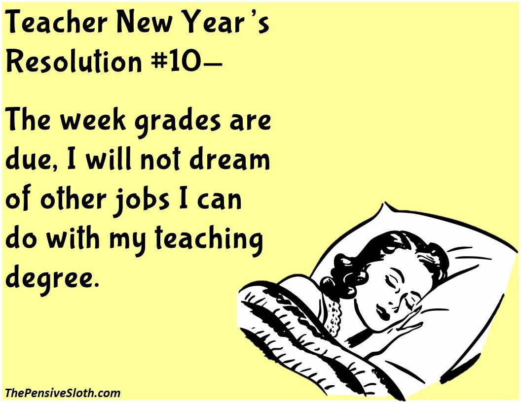 Teacher Humor from The Pensive Sloth Top Teacher New Year