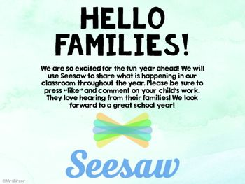 Hello Families! Seesaw Post Seesaw app, Hello app