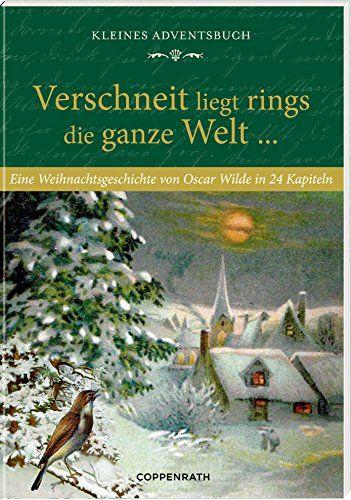 Kleines Adventsbuch - Verschneit liegt rings die ganze Welt ...