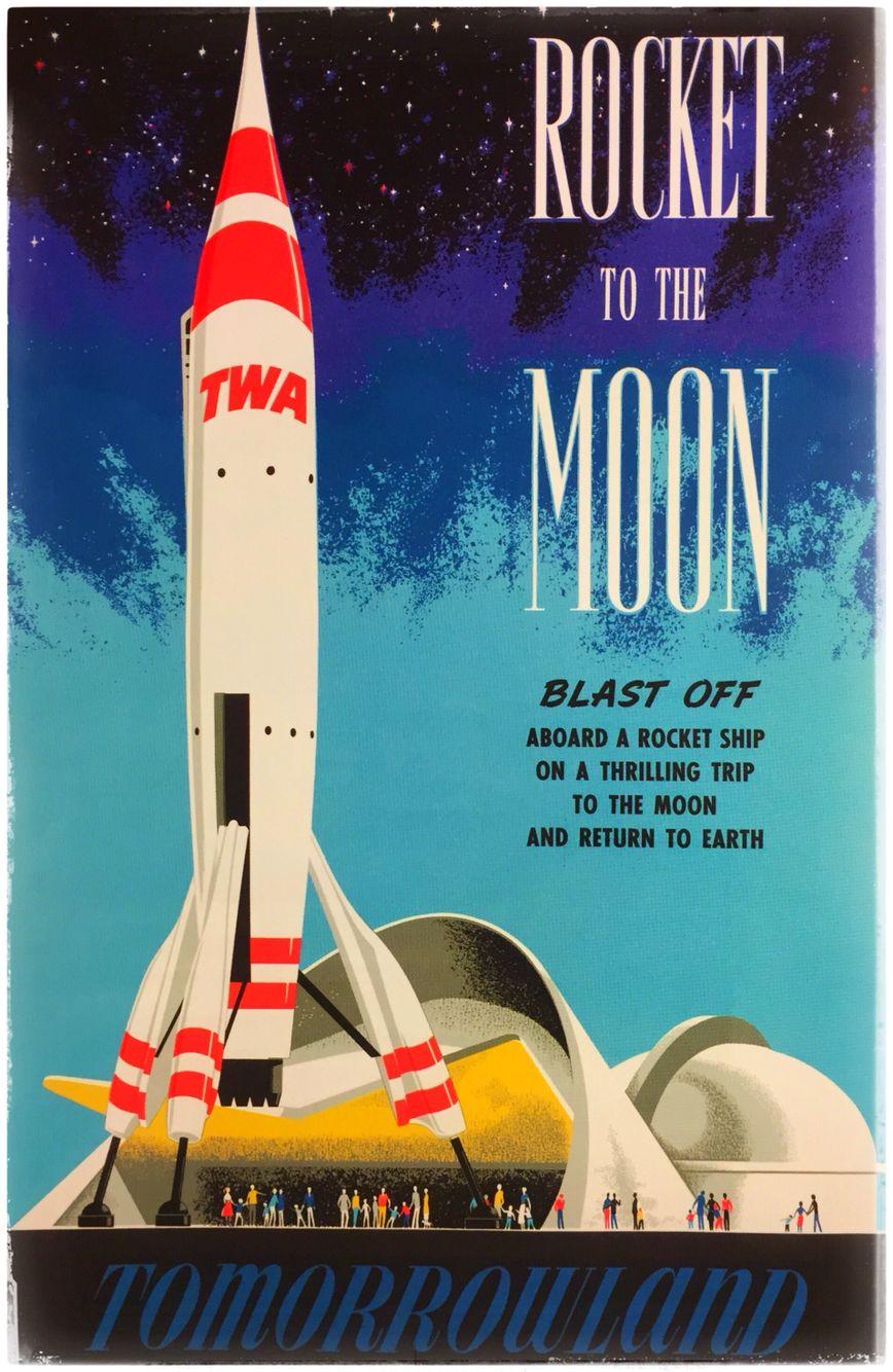 Disneyland Rocket To The Moon Bjorn Aronson 1955 Retro Disney Vintage Disneyland Disney Posters