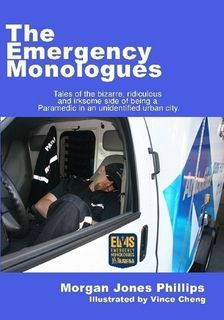 Any person who is in any emergency services field MUST read this book! Absolutely hilarious!!