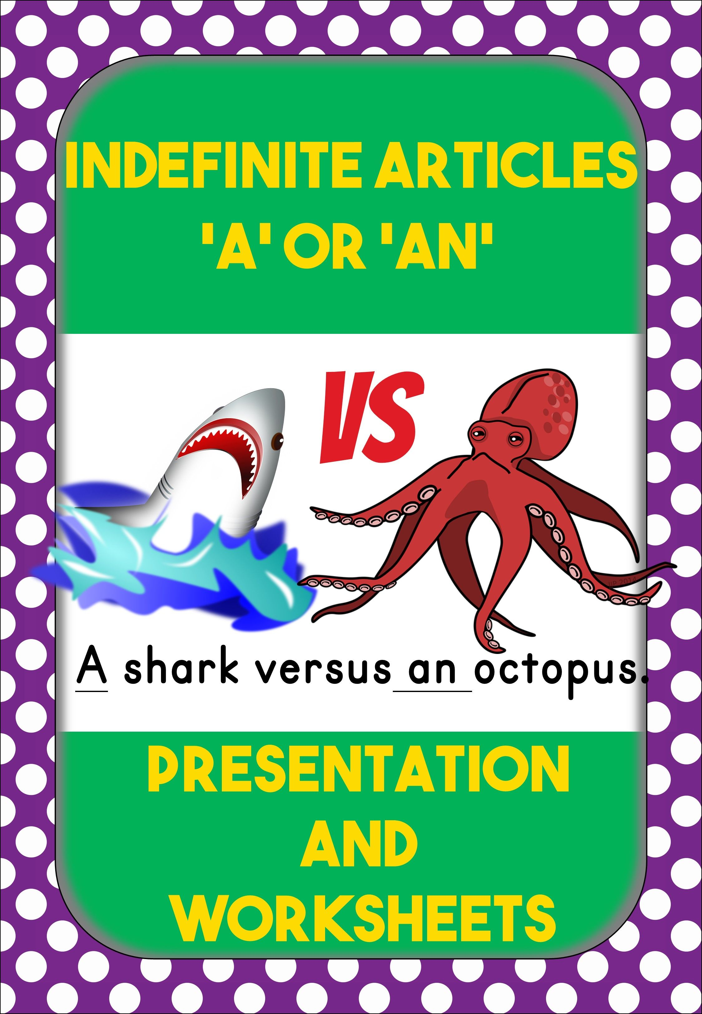 A Or An Presentation On Indefinite Articles Will Capture