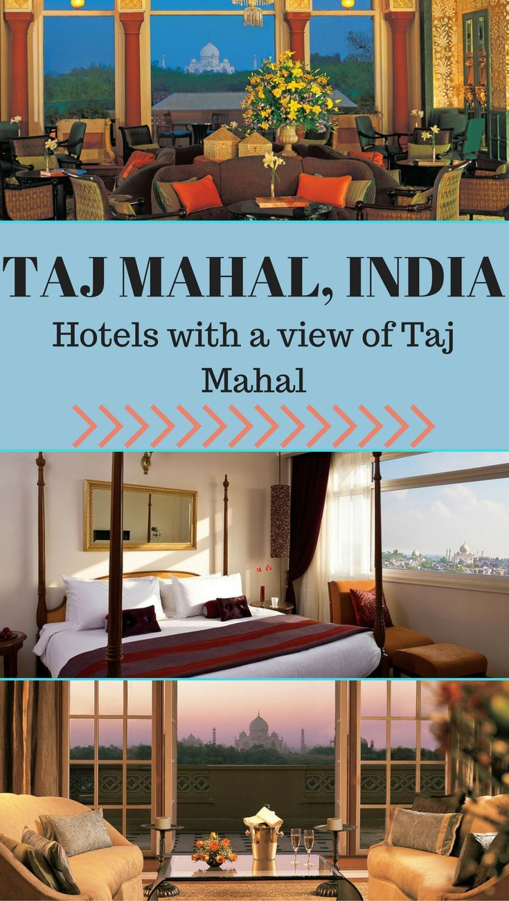 Check Out The Best Hotels Near Taj Mahal Agra Incredible India And