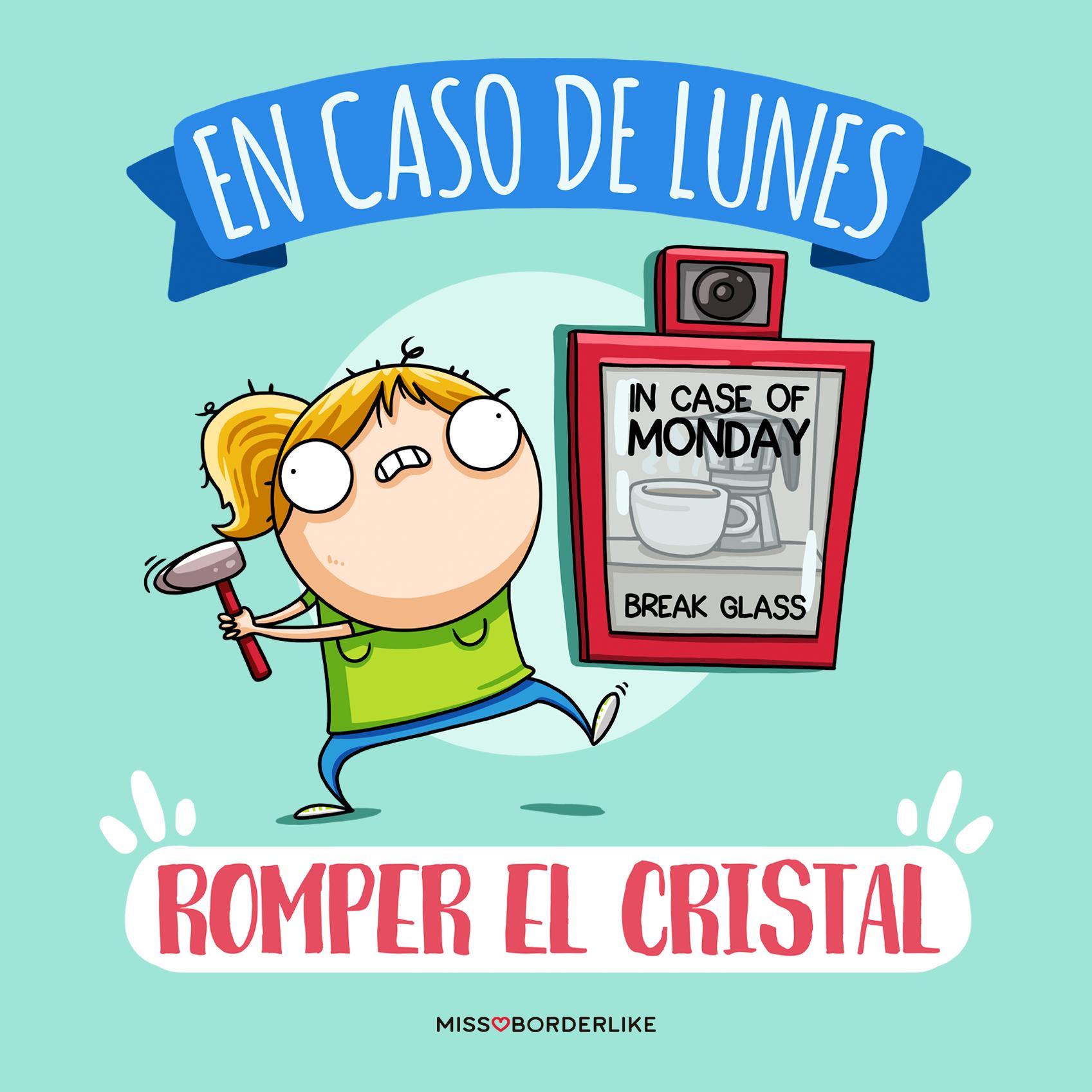 En Caso De Lunes Romper El Cristal Viñetas Humor