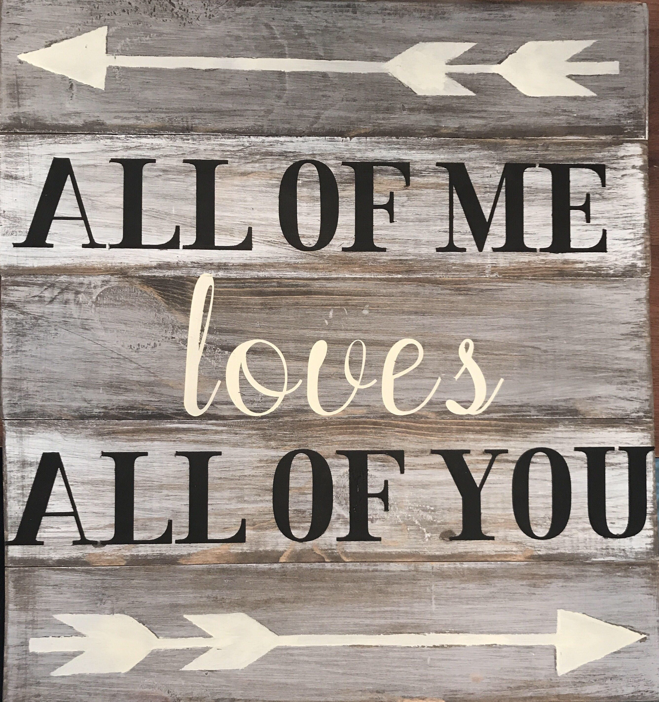 Handmade Hand Painted Custom Wood Quote Art Sign All of Me Loves