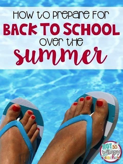 Prepare for Back to School Over Summer Break  Not So Wimpy Teacher How to Prepare for Back to School Over Summer Break  Not So Wimpy Teacher How to Prepare for Back to Sc...